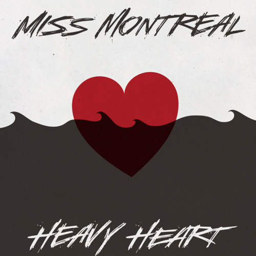 MISS-MONTREAL-HEAVY-HEART4
